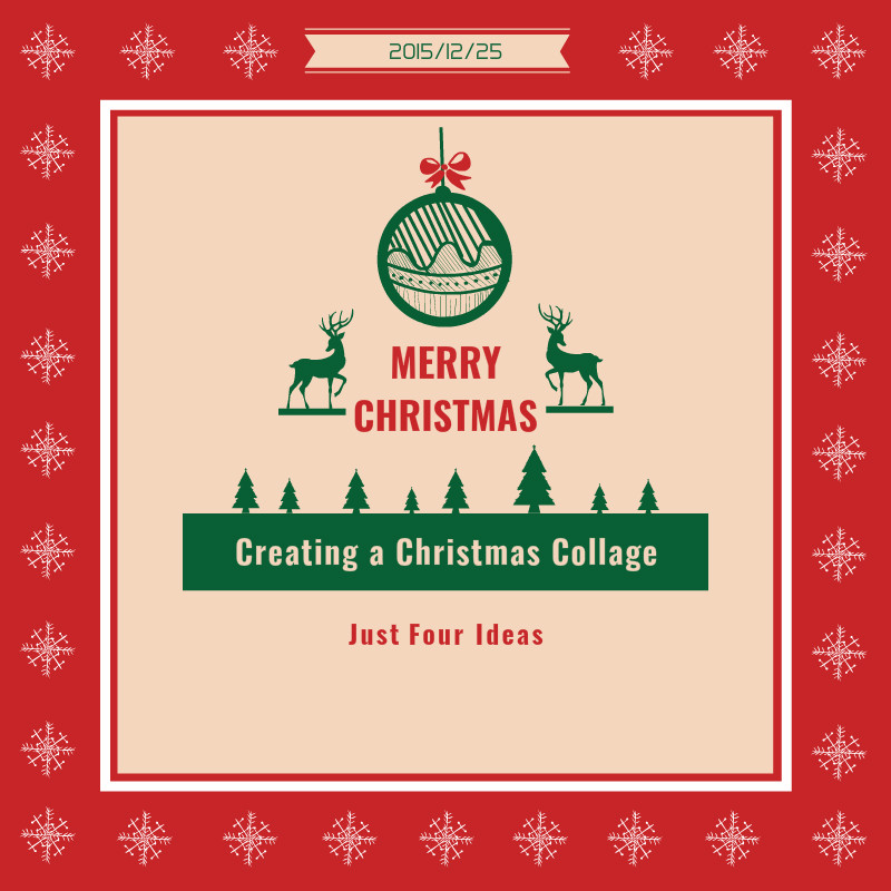 Inspiration For Creating Perfect Christmas Photo Collage Fotor S Blog