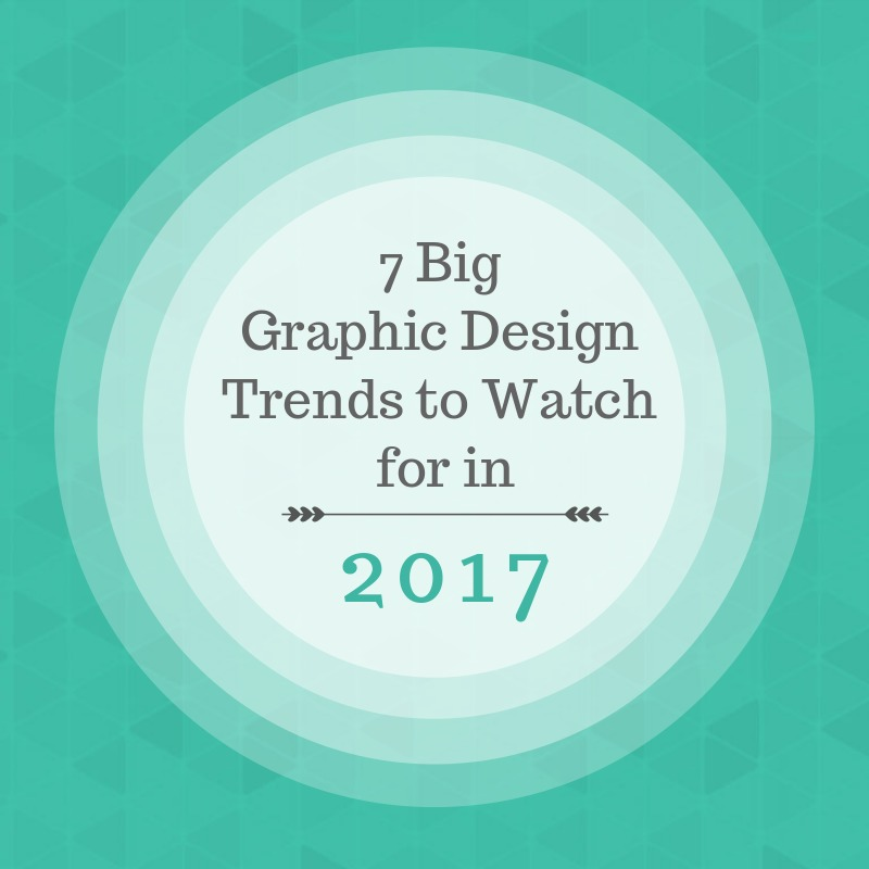 7 big graphic design trends to watch for in 2017 fotor 39 s