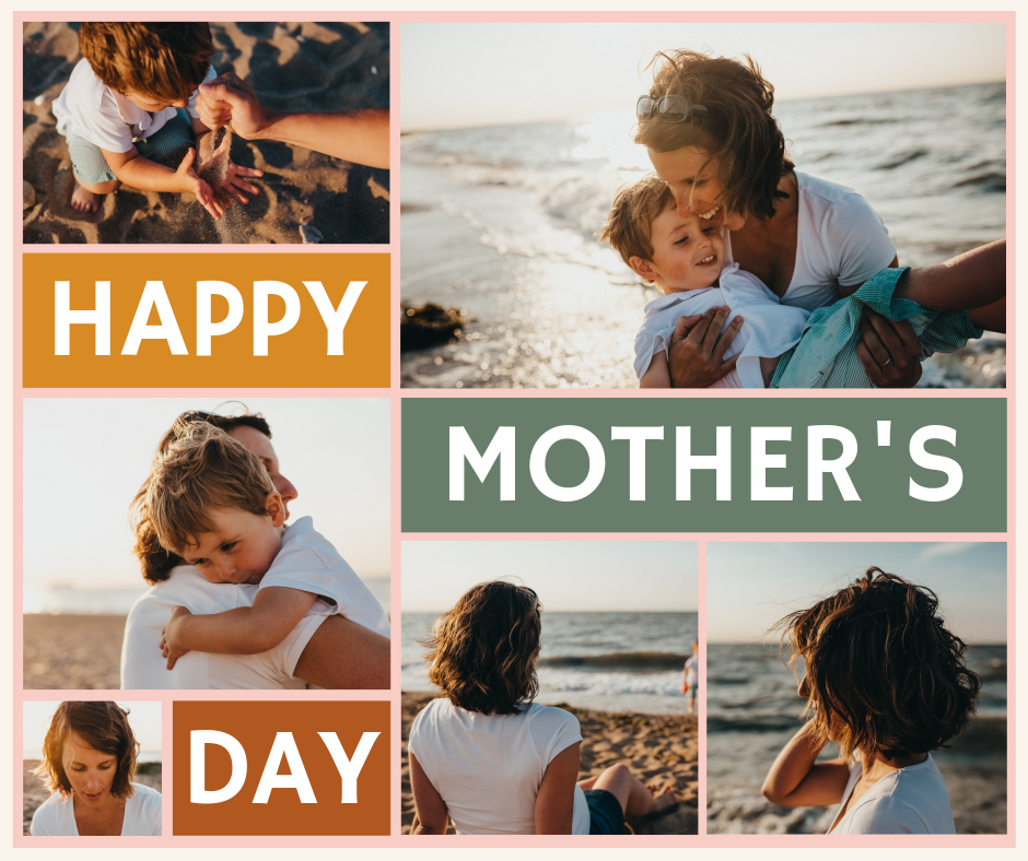 happy mothers day classic collage