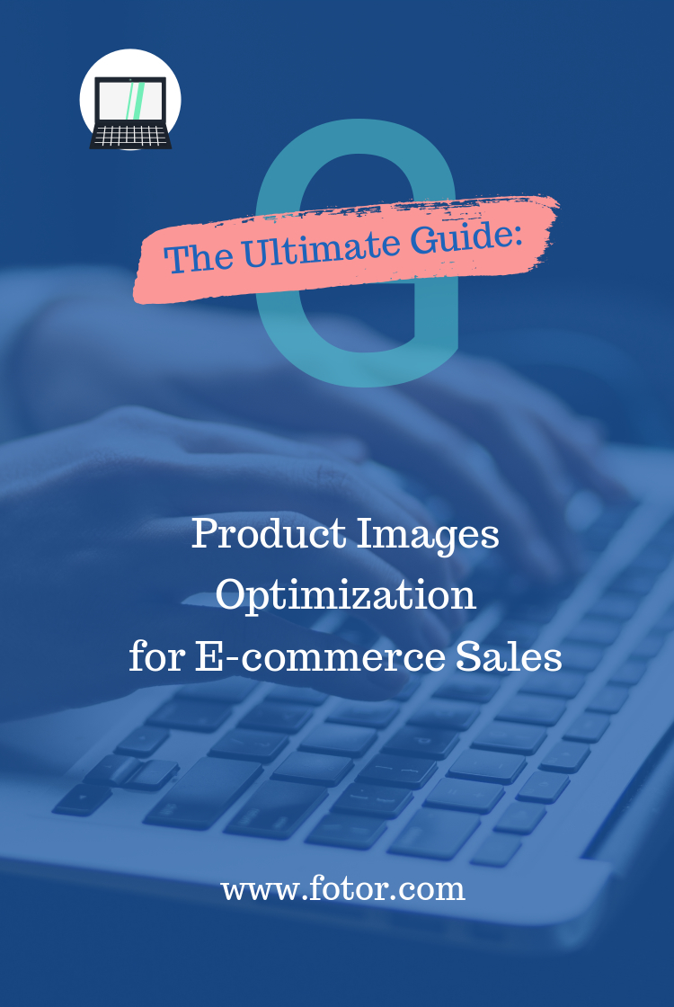product image optimization for e-commerce sale