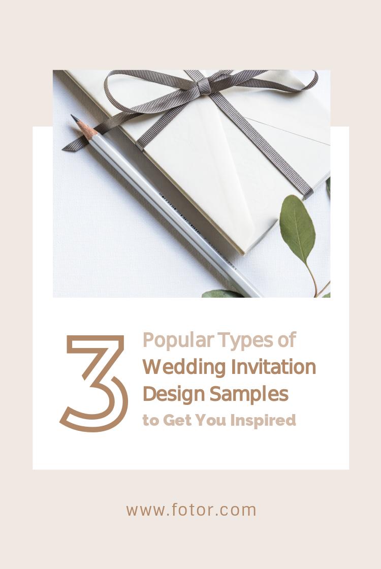 3 Popular Types of Wedding Invitation Design Samples to Get You Inspired    Fotor's Blog