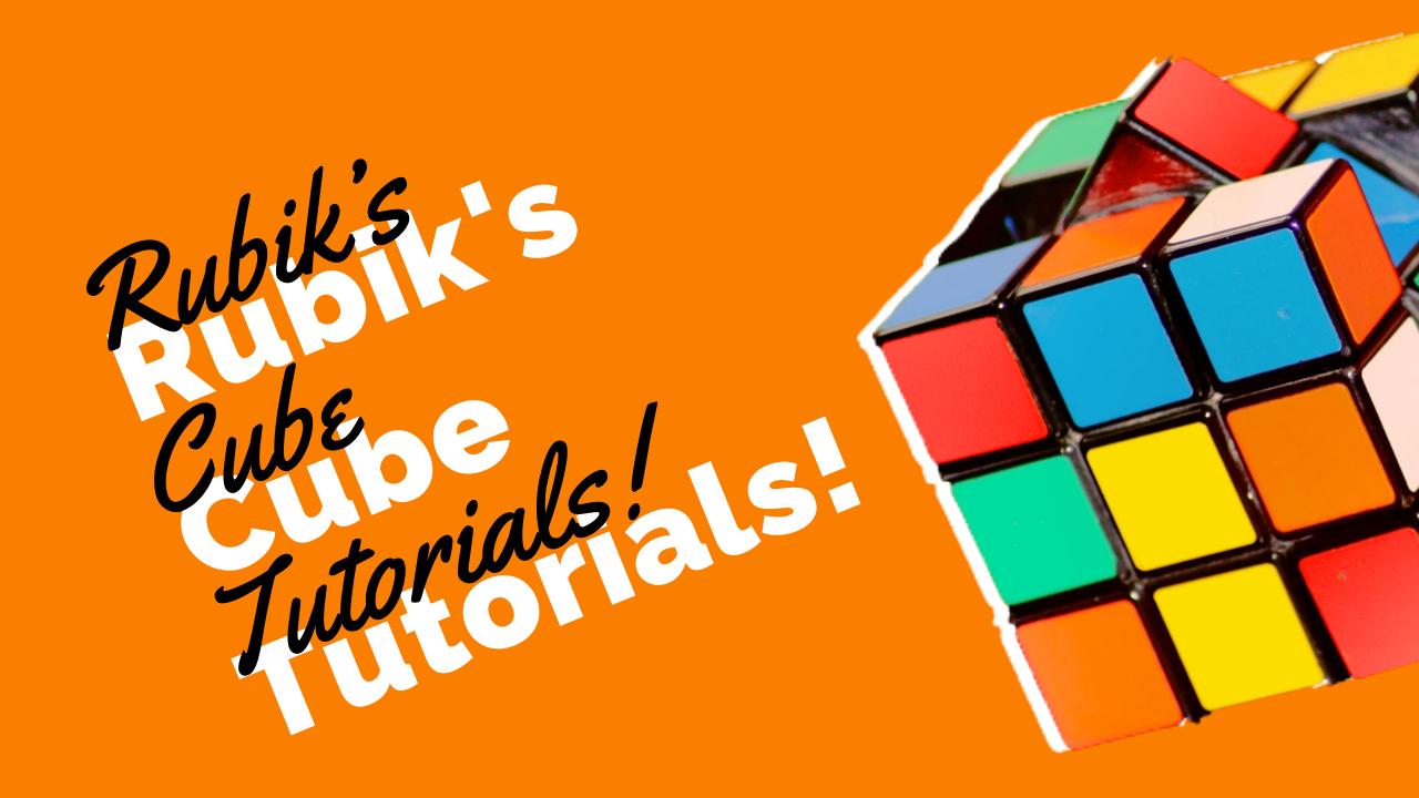 rubik cube tutorials