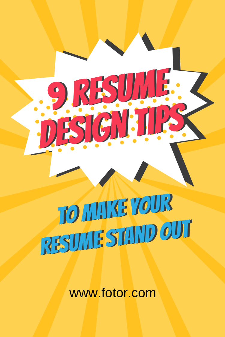 9 Resume design tips to make your resume stand out