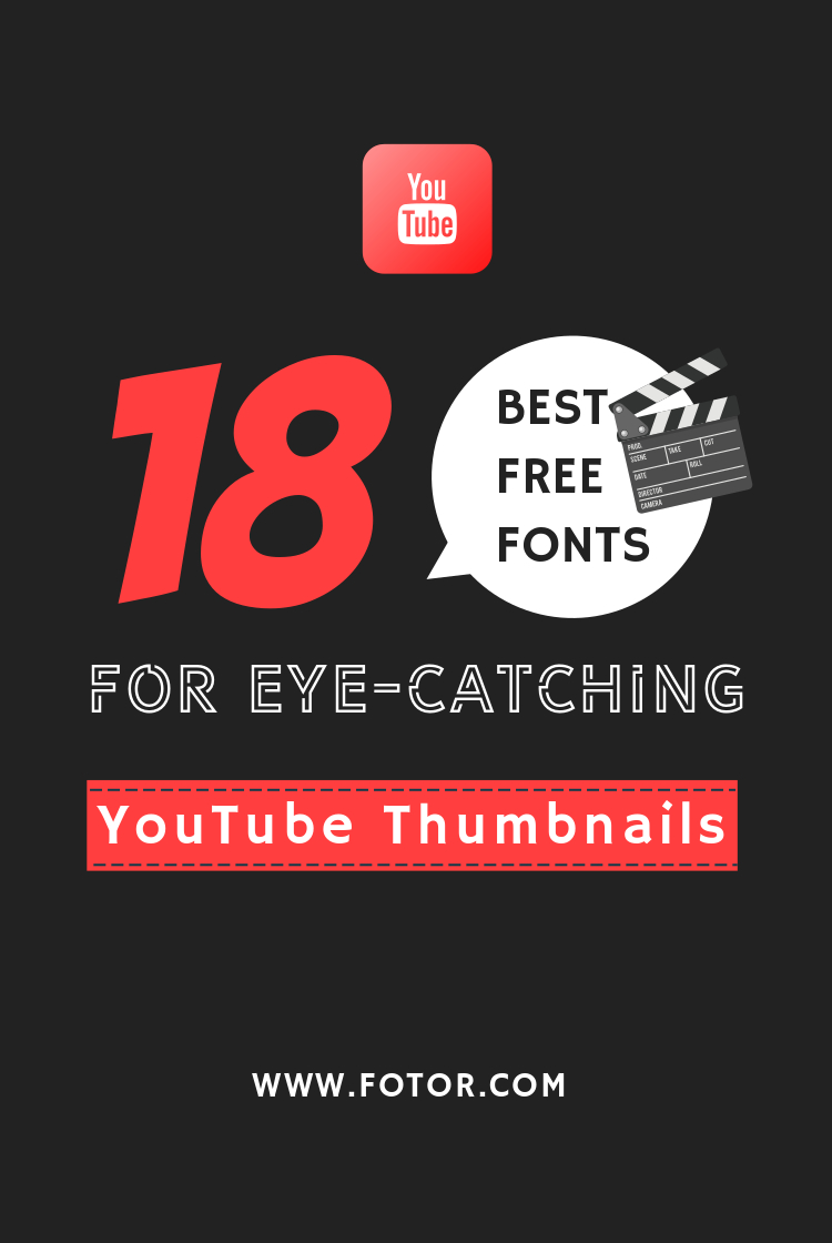 18 Best Free Fonts For Youtube Thumbnails Fotor S Blog It is available in three distinct game mode versions that otherwise share the. fotor