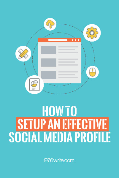 how to set up an effective social media profile
