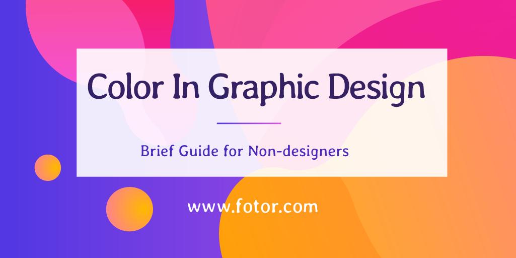 color in graphic design: basic guide for non-designers