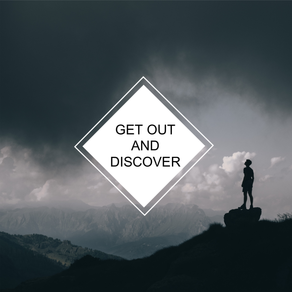 get out and discover