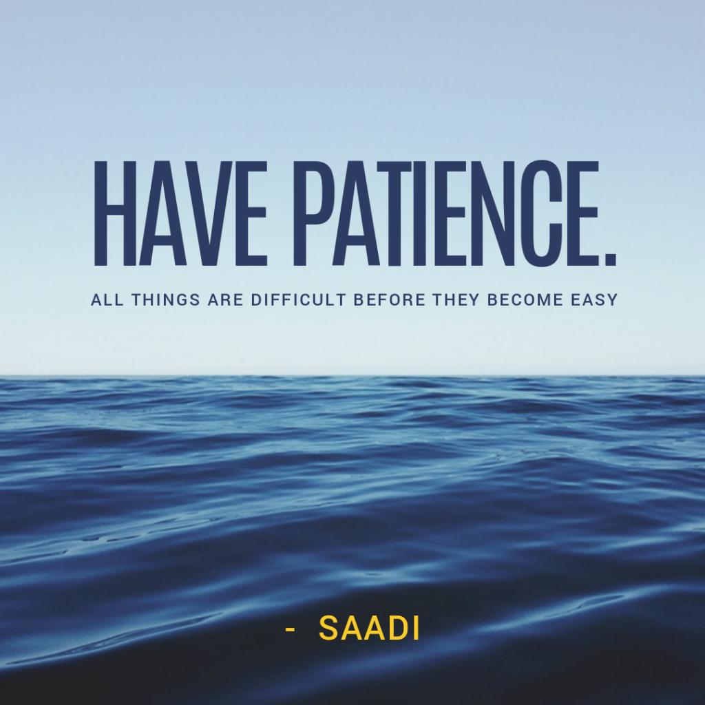 have patient